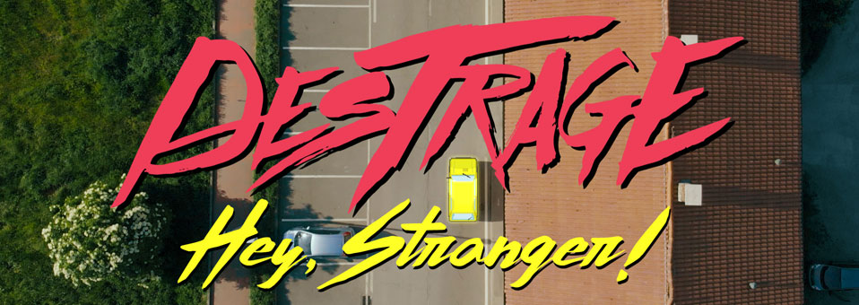 "Destrage launches video for new single, ""Hey, Stranger!"""