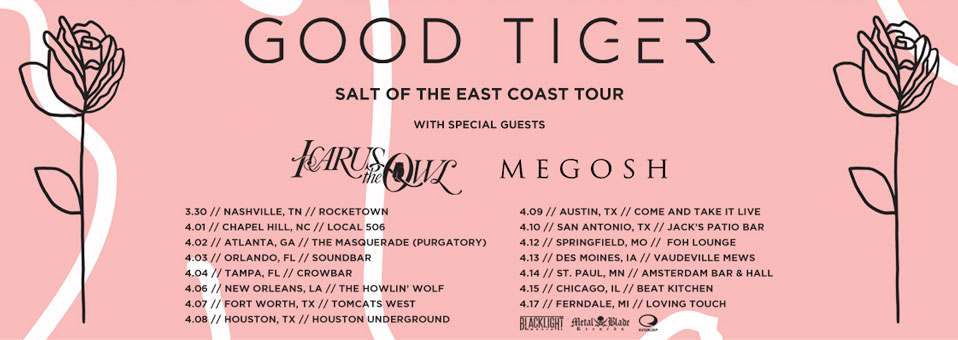 "Good Tiger announces ""Salt of the East Coast"" headline tour with Icarus The Owl & Megosh"
