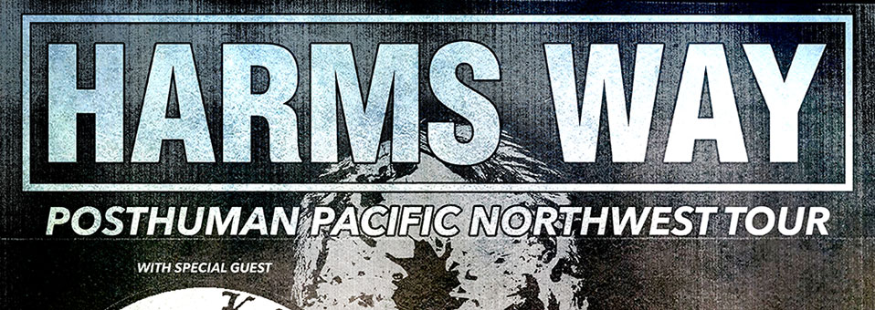 "Harm's Way announces ""Posthuman Pacific Northwest Tour"" with Soft Kill"