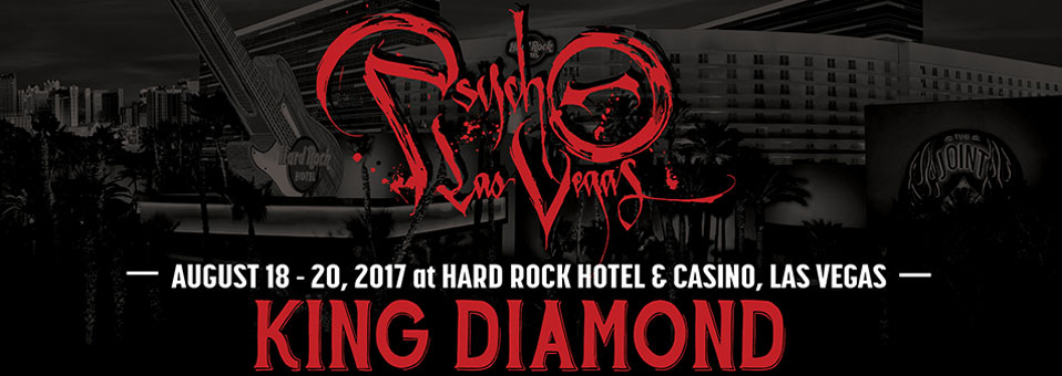 Psycho Las Vegas 2017 (featuring King Diamond)