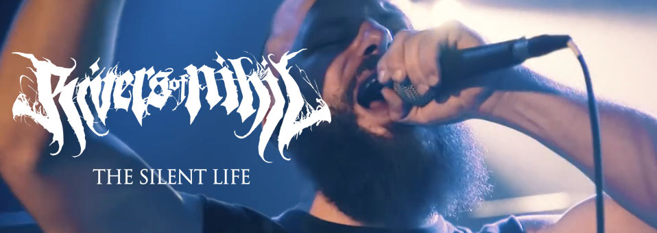 "Rivers Of Nihil launches new video for ""The Silent Life"""
