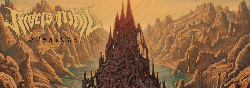 Rivers of Nihil: 'Monarchy' LP re-issues now available via Metal Blade Records