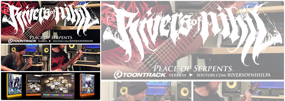 "Rivers of Nihil launch ""Place of Serpents"" Toontrack version video"