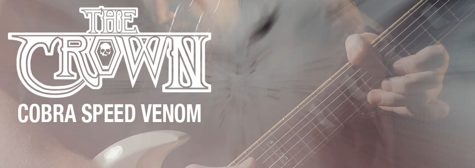 The Crown releases video for title track of upcoming new album, 'Cobra Speed Venom'