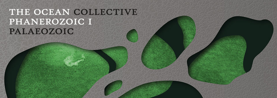 The Ocean Collective announces new album, 'Phanerozoic I: Palaeozoic'