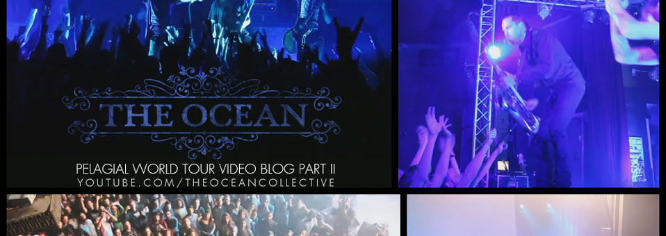 "The Ocean Debut ""Pelagial World Tour"" Video Blog Part 2"