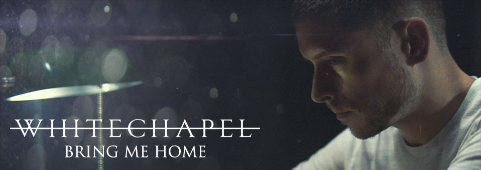 "Whitechapel premieres ""Bring Me Home"" video via MetalInjection.net"