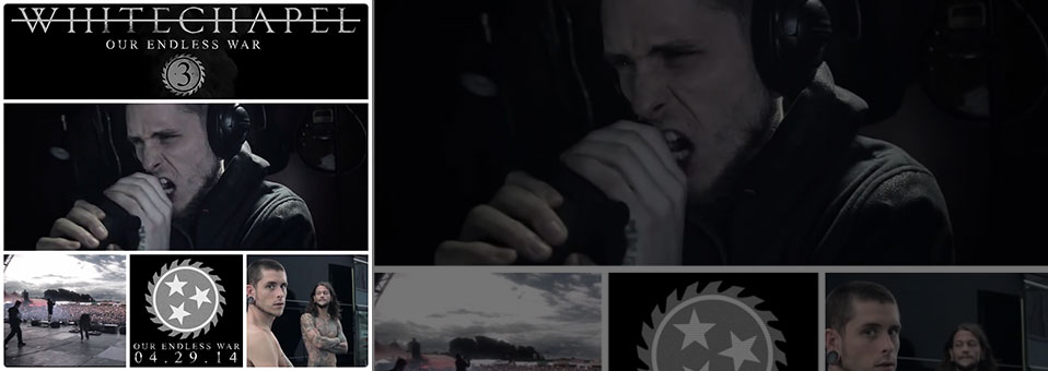 "WHITECHAPEL Post Third ""Making of Our Endless War"" Video"