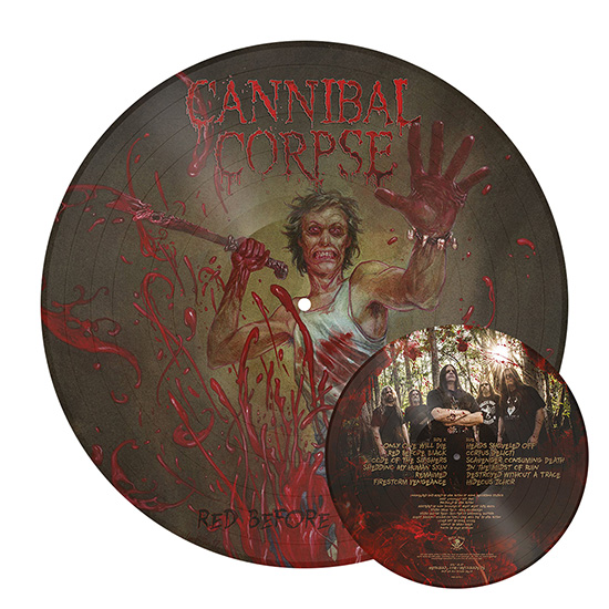 Cannibal Corpse Red Before Black Vinyl Picture Disc Now