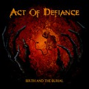 "Act of Defiance debut ""Throwback"" video and launch pre-orders for debut album!"