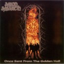 "Amon Amarth ""Once Sent from the Golden Hall"""