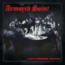 "Armored Saint debuts ""Mess"" from ""Win Hands Down"" online today!"