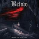 "Swedish doom band Below announce debut album ""Across the Dark River"""