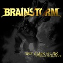 "Brainstorm ""Just Highs No Lows (12 Years of Persistence)"""