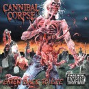 "Cannibal Corpse ""Eaten Back to Life"""