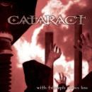 "Cataract ""With Triumph Comes Loss"""