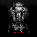 "Channel Zero ""Kill All Kings"""