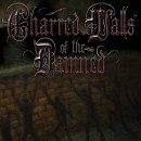 "Charred Walls of the Damned ""Charred Walls of the Damned"""