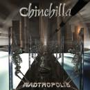 """Chinchilla """"Madtropolis"""""""