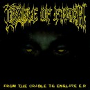 "Cradle Of Filth ""From The Cradle To Enslave"""