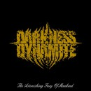 "Darkness Dynamite ""The Astonishing Fury of Mankind"""