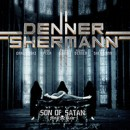 "Denner / Shermann releases video for new track, ""Son of Satan"", taken from their upcoming album, 'Masters of Evil', out June 24th"