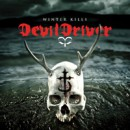 "Metal Blade Japan/Howling Bull set to release upcoming DEVILDRIVER album ""Winter Kills"""