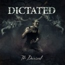 DICTATED launch first single and artwork for new album 'The Deceived'!