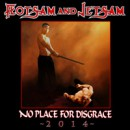 FLOTSAM AND JETSAM to release 'No Place For Disgrace – 2014′ through Metal Blade Records!