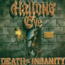 "Hallows Eve ""Death and Insanity"""