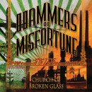 "Hammers Of Misfortune ""Fields / Church of Broken Glass"""