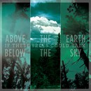 "If These Trees Could Talk ""Above the Earth, Below the Sky"""