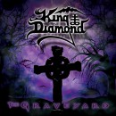 "King Diamond ""The Graveyard (Reissue)"""
