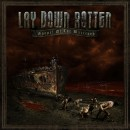 """Lay Down Rotten """"Gospel of the Wretched"""""""