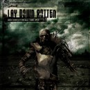 "Lay Down Rotten ""Reconquering the Pit"""