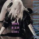 "Legs Diamond ""Town Bad Girl"""