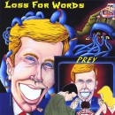 "Loss For Words ""Prey"""
