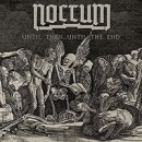 "NOCTUM announces ""Until Then…Until The End"" 7″ single!"