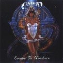"Omen ""Escape to Nowhere"""