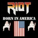 """Riot """"Born In America"""""""