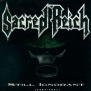 "Sacred Reich ""Still Ignorant (1987-1997) Live"""