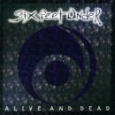 "Six Feet Under ""Alive and Dead"""