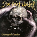 "Six Feet Under ""Graveyard Classics"""