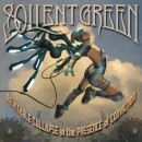 "Soilent Green ""Inevitable Collapse In the Presence of Conviction"""