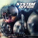 SYSTEM DIVIDE launches brand new single 'Ephemera' exclusively on Noisecreep!