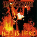 "The Crown ""Hell Is Here"""
