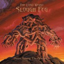 "The Lord Weird Slough Feg ""Down Among the Deadmen"""
