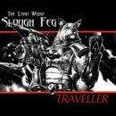 "The Lord Weird Slough Feg ""Traveller"""