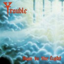 "Trouble ""Run to the Light"""