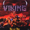 "Viking ""Do or Die"""
